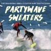スポンジボードのサーフイベント「Partywave Sweater Invitational 2015」