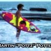 80年代のサーフシーンを熱狂させたレジェンドサーファー:マーティン・ポッター